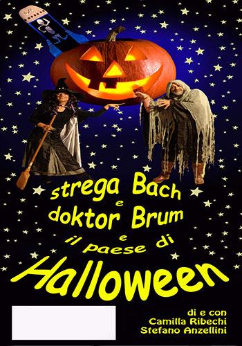 Le sette allegre risatelle - Teatro per ragazzi - Strega Bach e doktor Brum e il paese di Hallowen